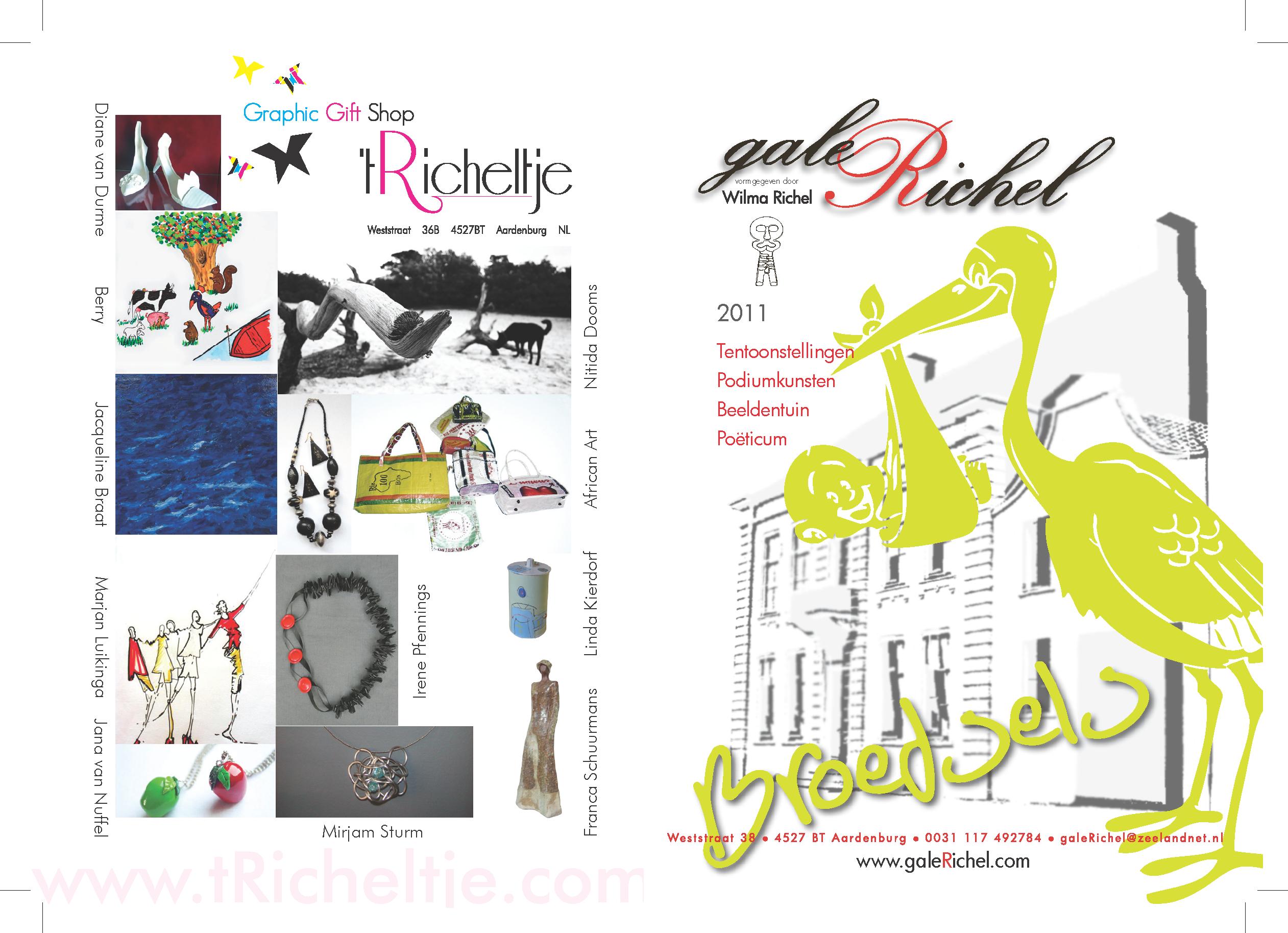 Folder 2011 galeRichel en \'t Richeltje